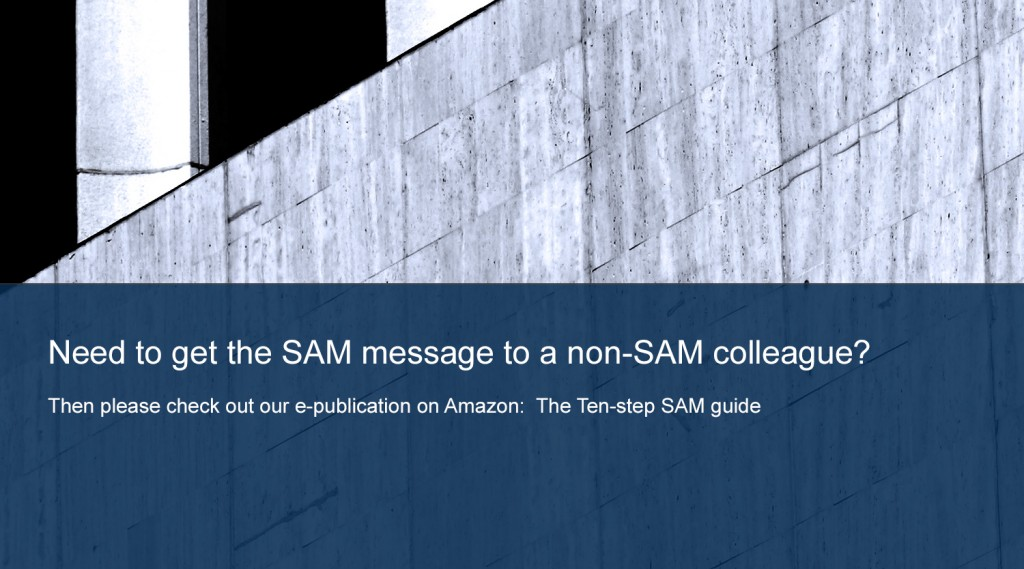 Need to get the SAM message to a non-SAM colleague?